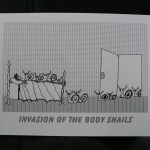 Invasion of the Body Snails